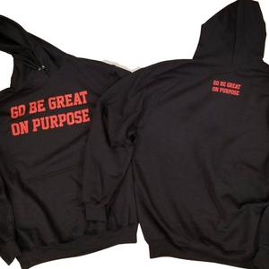 """Go Be Great On Purpose"" Black with Red Hoodie"