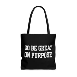 """Go Be Great On Purpose"" AOP Tote Bag"