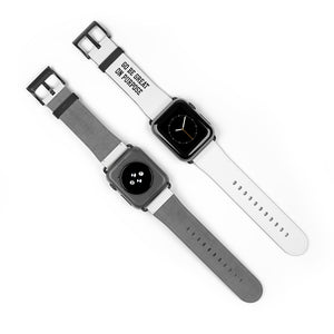 """Go Be Great On Purpose"" Watch Band"