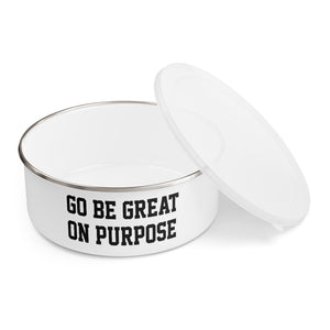 """Go Be Great On Purpose"" Enamel Bowl"