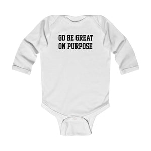 """Go Be Great On Purpose"" Classic Infant Long Sleeve Bodysuit White"
