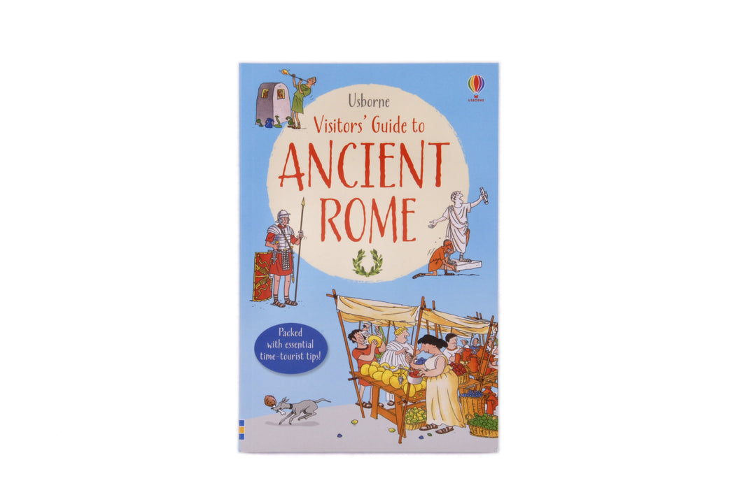A Visitors Guide to Ancient Rome