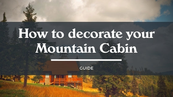 How to decorate your Mountain Cabin [Guide]