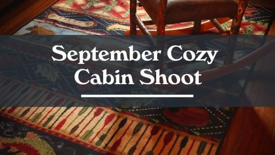 September Cozy Cabin Shoot