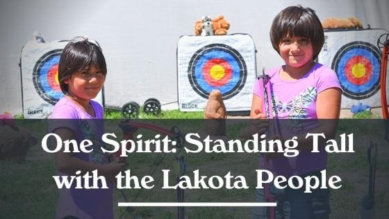 One Spirit: Standing Tall with the Lakota People