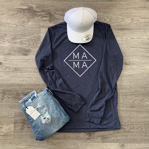 Diamond MAMA™  - Long Sleeve Tee