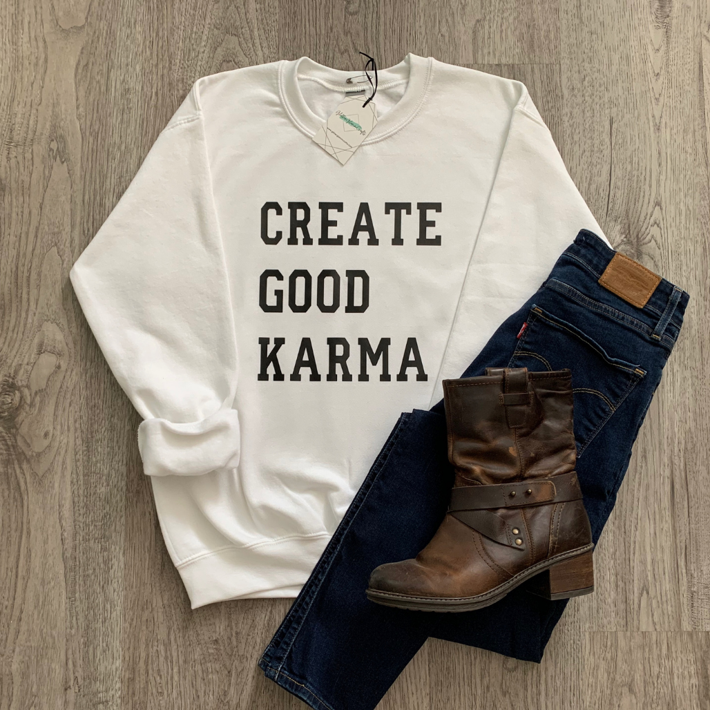 Create Good Karma - Crew Sweater