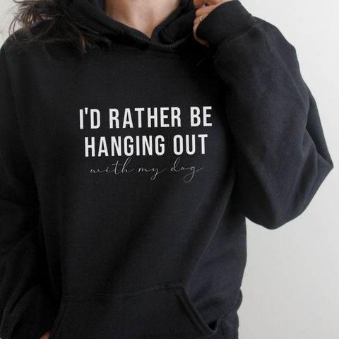 I'd Rather Be Hanging Out With My Dog - Sweater