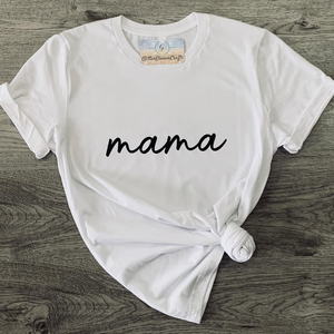 Mama Scripted - Tee