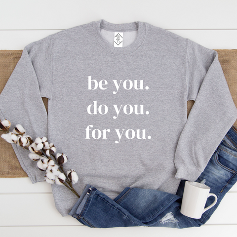 Be You. - sweater