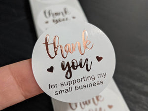 Thank You For Supporting My Small Business Stickers ~ Rose Gold Foil