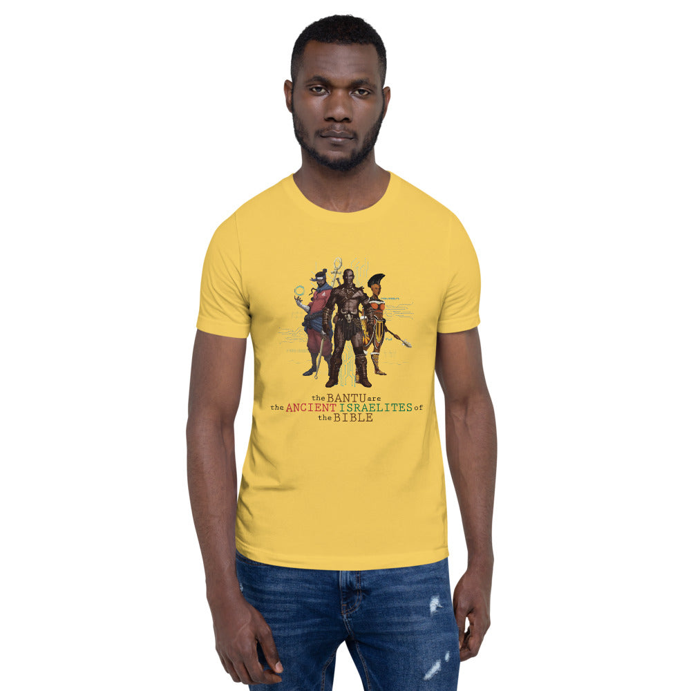 TheBantu are the Ancient Israelites of the bible (Unisex T-Shirt)