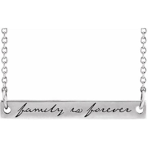 """Family is Forever"" Engraved Bar Necklace 18"""