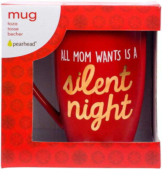 """All Mom Wants is a Silent Night"" Christmas Gift Mug by Pearhead"