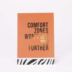 Comfort zones won't get you further
