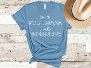 Kind Human, Humankind - White Ink Only