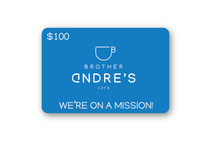 Brother Andre's Digital Gift Card