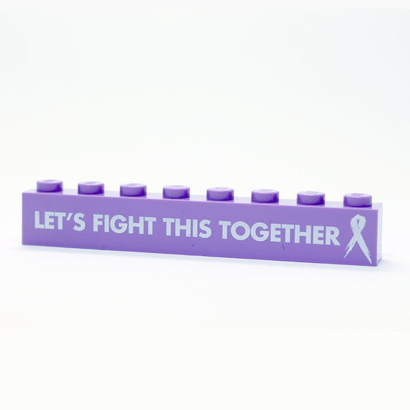 Lets Fight This Together - 1x8 Badge - Lavendar