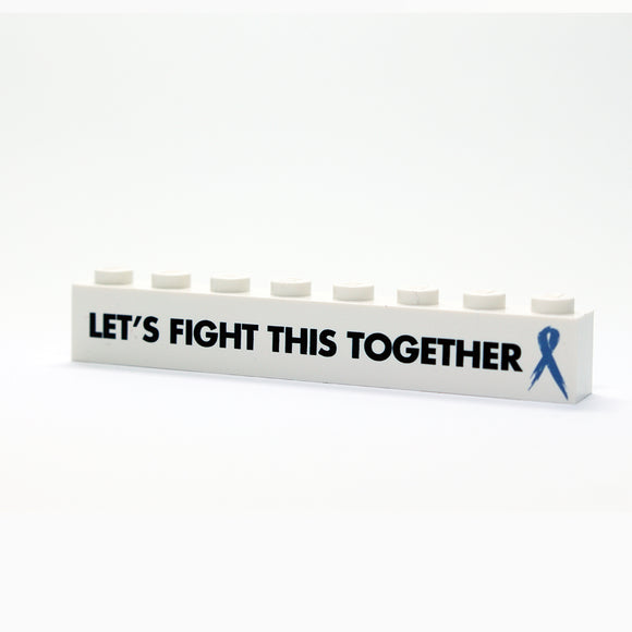 Lets Fight This Together - 1x8 Badge - White