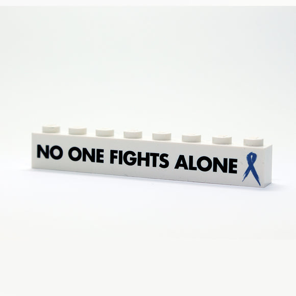 No One Fights This Alone - 1x8 Badge - White