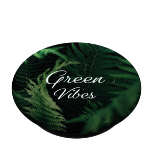 Green Vibes - Pop Socket