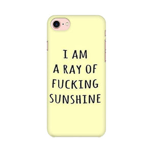 I am a ray of fucking sunshine iPhone Cover