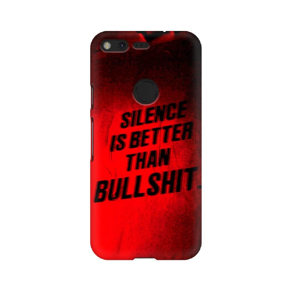 Silence is better than bullshit Pixel Case
