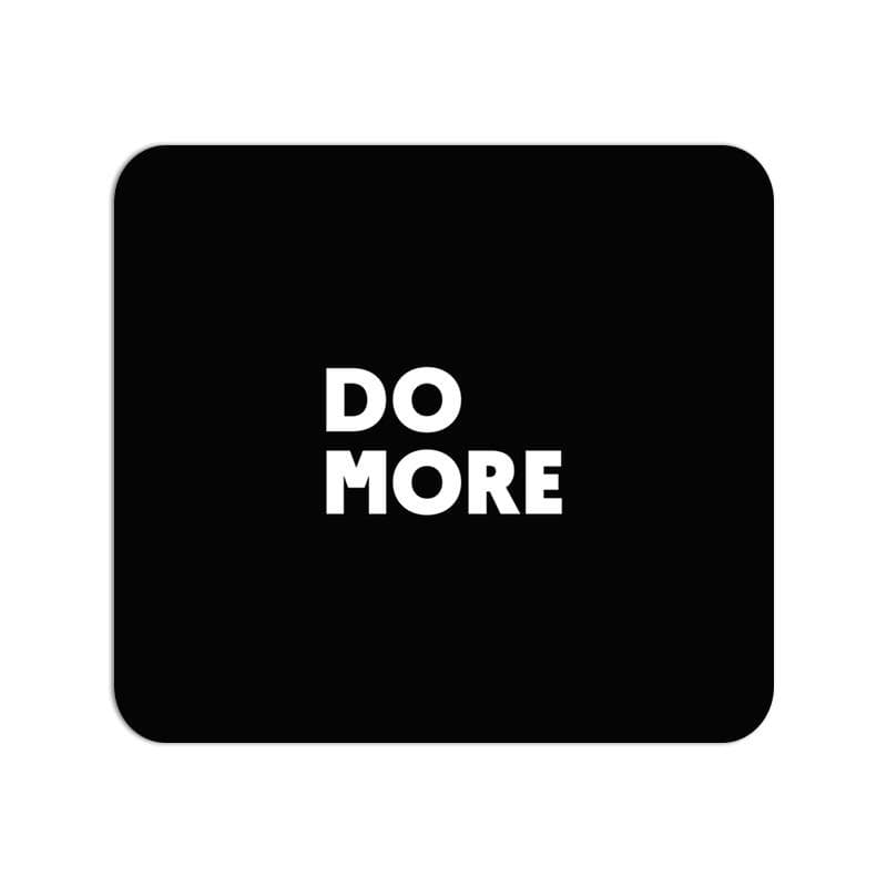 Mouse Pad - Do More.