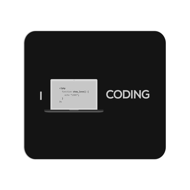 Mouse Pad - I love coding