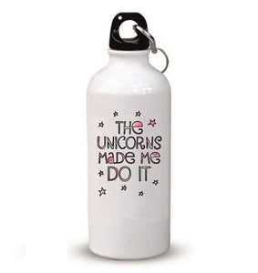 Sipper Bottle - The Unicorns made me do it
