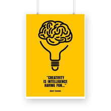 Load image into Gallery viewer, Creativity is Intelligence having Fun - Wall Poster