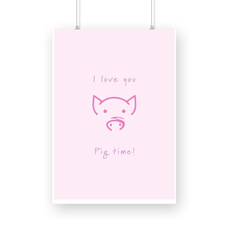 I love you Pig Time - Wall Poster