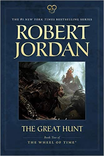 The Great Hunt: Book Two of The Wheel of Time (Paperback)