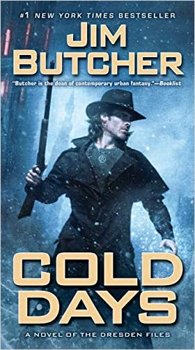 Cold Days: Book Fourteen of The Dresden Files (Paperback)