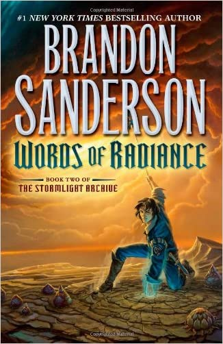 Words of Radiance: The Stormlight Archive Book Two (Hardcover)