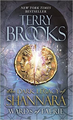 Wards of Faerie: Book One of The Dark Legacy of Shannara (Paperback)