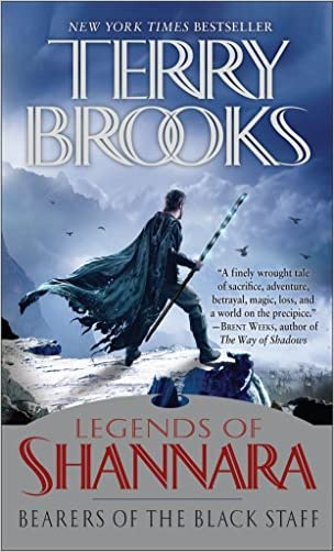 Bearers of the Black Staff: Book One of Pre-Shannara: Legends of Shannara (Paperback)