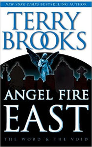 Angel Fire East: Book Three of The Word and the Void Trilogy (Paperback)