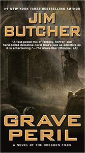 Grave Peril: Book Three of the Dresden Files (Paperback)