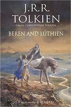 Load image into Gallery viewer, Beren and Lúthien (Hardcover)