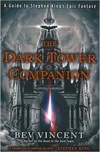 Load image into Gallery viewer, The Dark Tower Companion: A Guide to Stephen King's Epic Fantasy