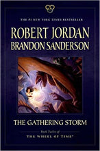 Load image into Gallery viewer, The Gathering Storm: Book Twelve of the Wheel of Time (Paperback)