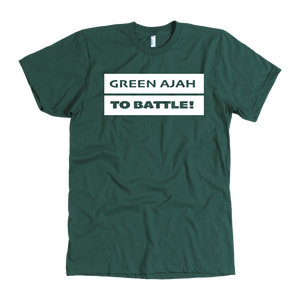 Green Ajah T-Shirt - To Battle!