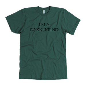 I'm A Darkfriend T-Shirt