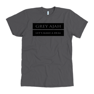 Gray Ajah Shirt - Let's Make a Deal