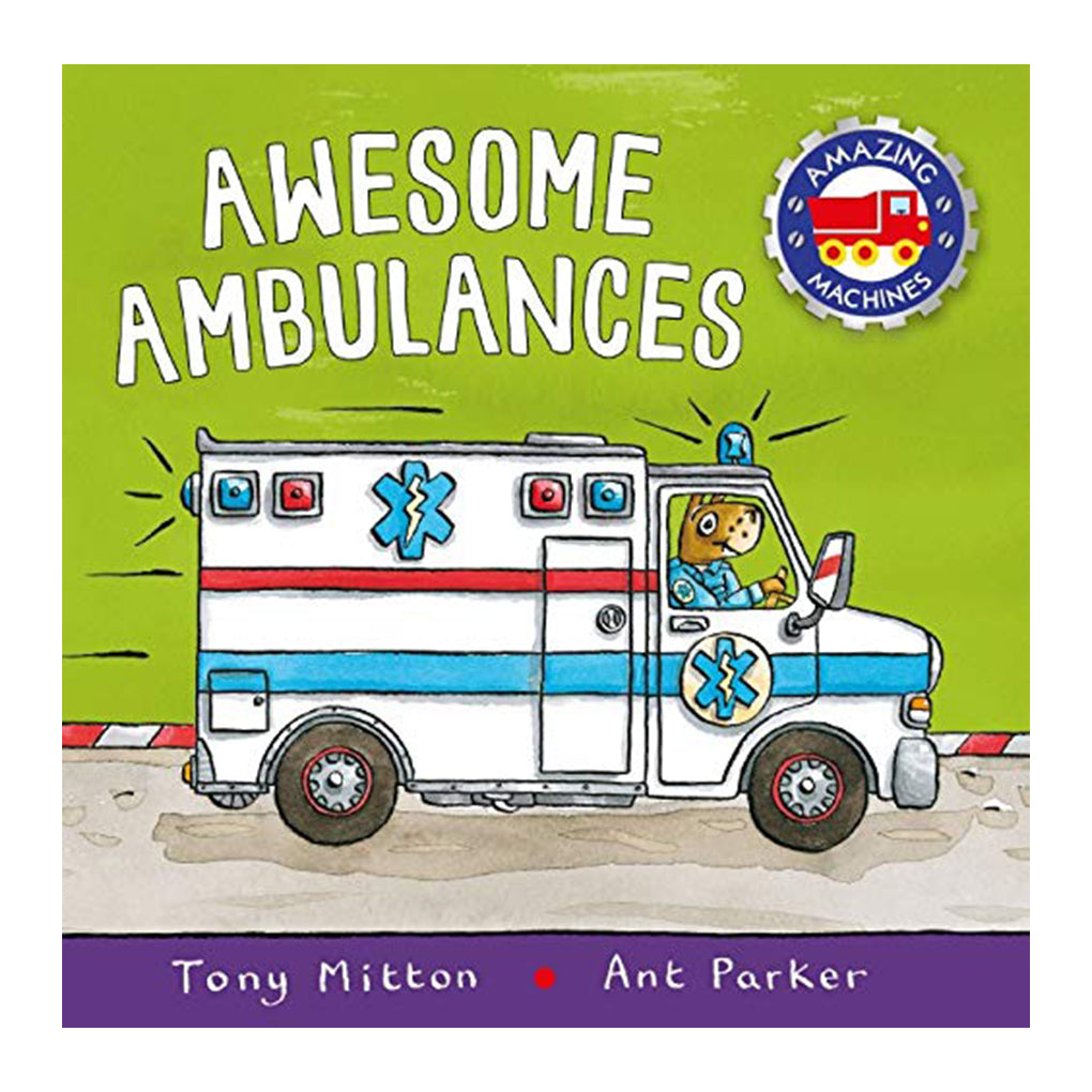 Amazing Machines : Awesome Ambulances