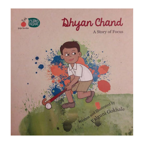 Dhyan Chand : A Story of Focus