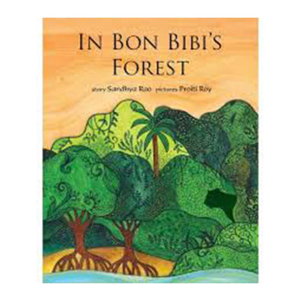 In Bon Bibi's Forest