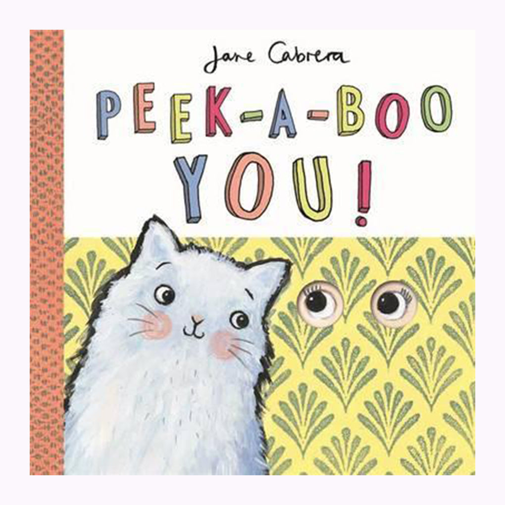 Jane Cabrera - Peek-a-boo You!