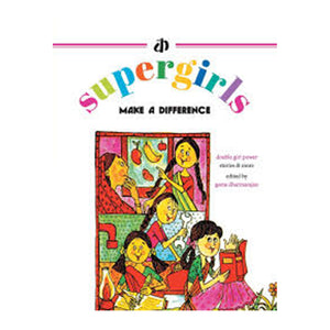 Supergirls: Make A Difference